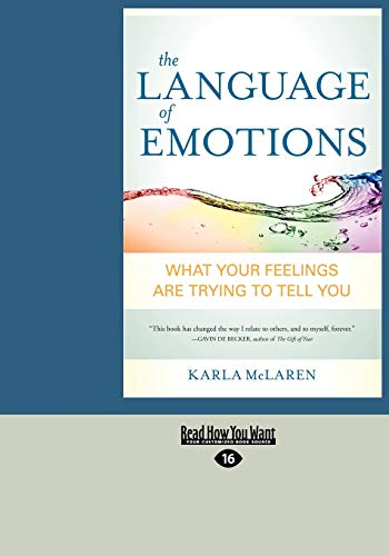 9781458785688: The Language of Emotions: What Your Feelings Are Trying to Tell You (Large Print 16pt)
