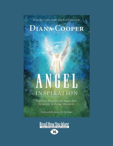 9781458786531: Angel Inspiration: Together, Humans and Angels Have the Power to Change the World (Large Print 16pt)