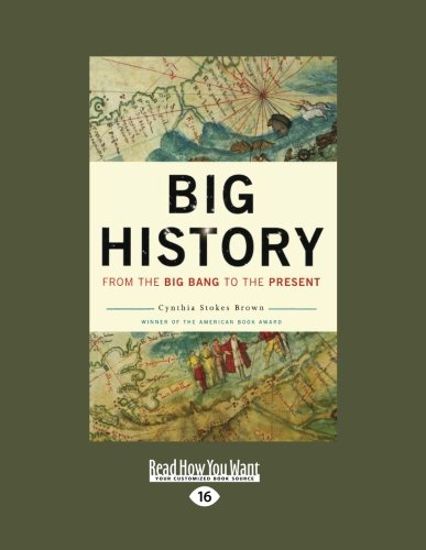 9781458786661: Big History: From the Big Bang to the Present