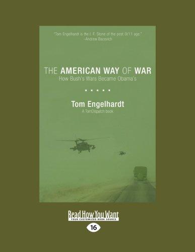9781458786968: American Way of War: How Bushs Wars Became Obamas