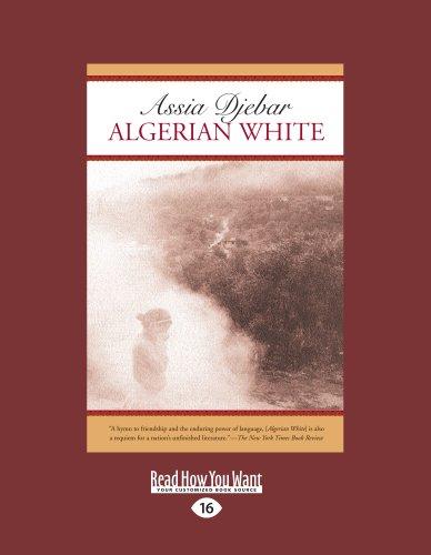 9781458787507: Algerian White: A Narrative