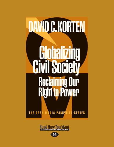 9781458787569: Globalizing Civil Society: Reclaiming Our Right to Power