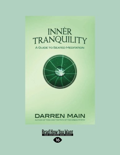 9781458787958: Inner Tranquility: A Guide to Seated Meditation (Large Print 16pt)