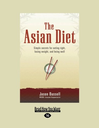 9781458788092: The Asian Diet: Simple Secrets for Eating Right, Losing Weight, and Being Well