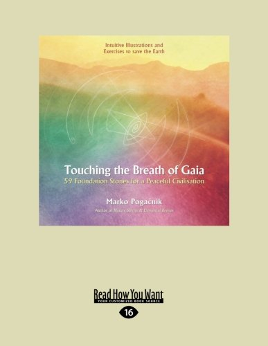 9781458788153: Touching the Breath of Gaia: 59 Foundation Stones for a Peaceful Civilization