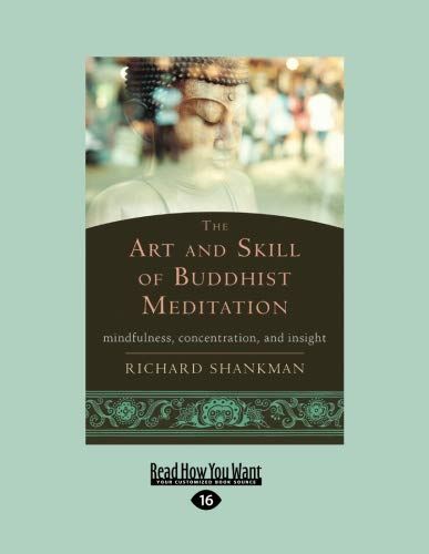 9781458794093: The Art and Skill of Buddhist Meditation: Mindfulness, Concentration, and Insight