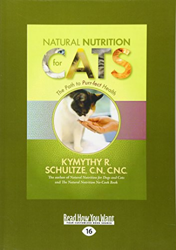 9781458796097: Natural Nutrition for Cats: The Path to Purr-fect Health