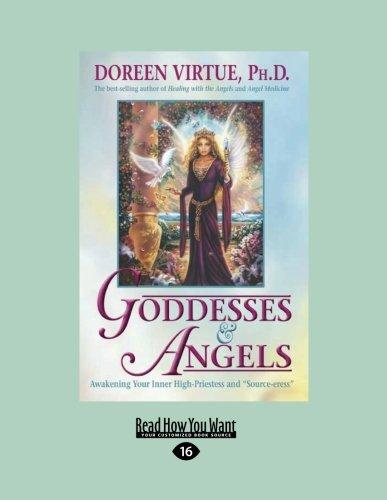 9781458797803: Goddesses & Angels: Awakening Your Inner High-Priestess and Source-eress
