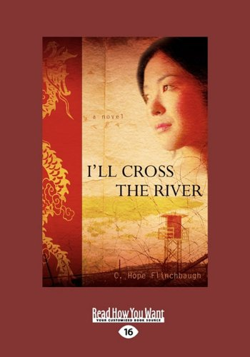 9781458798329: I'll Cross The River