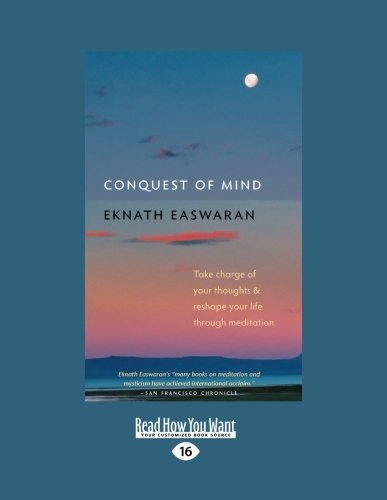 9781458798343: Conquest of Mind: Take Charge of Your Thoughts and Reshape Your Life Through Meditation
