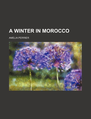9781458801012: A Winter in Morocco