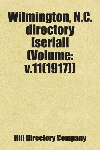 9781458813879: Wilmington, N.C. directory [serial] (Volume: v.11(1917)): Includes free bonus books.