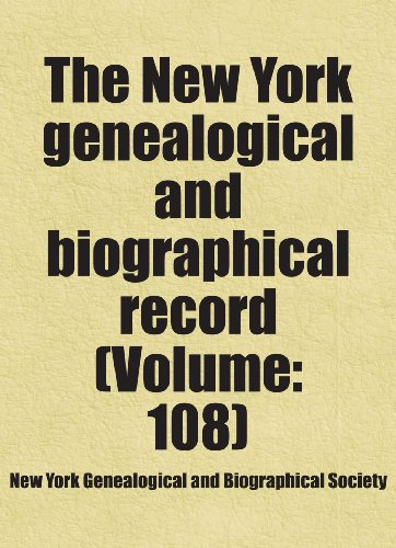 9781458817600: The New York genealogical and biographical record (Volume: 108)