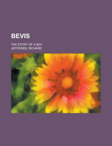 9781458823137: Bevis; The Story of a Boy