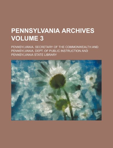 9781458839862: Pennsylvania archives Volume 3