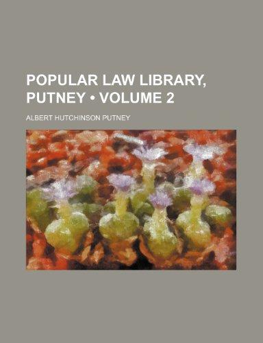 9781458843784: Popular law library, Putney (Volume 2)