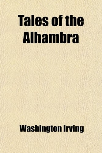 9781458855343: Tales of the Alhambra