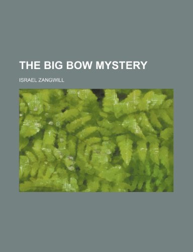 9781458863133: The big bow mystery