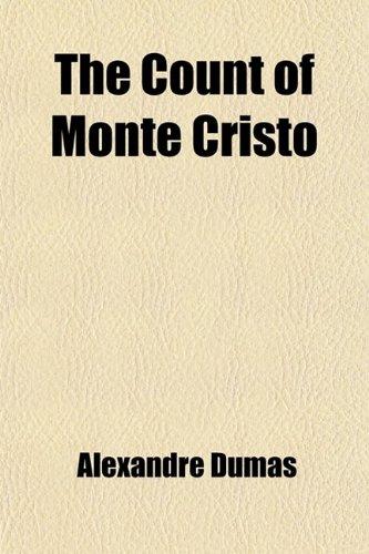 9781458867070: The Count of Monte Cristo