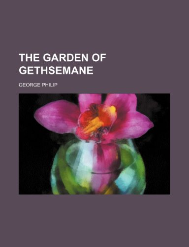 9781458875143: The Garden of Gethsemane
