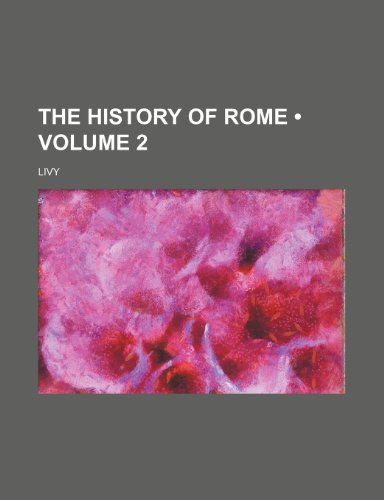 9781458879592: The History of Rome (Volume 2)