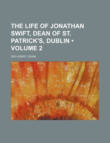 9781458885746: The Life of Jonathan Swift, Dean of St. Patrick's, Dublin (Volume 2)