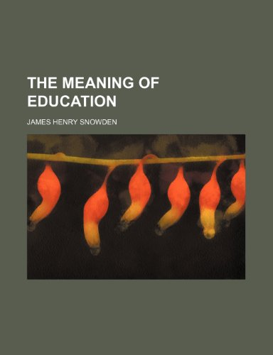 9781458887405: The Meaning of Education