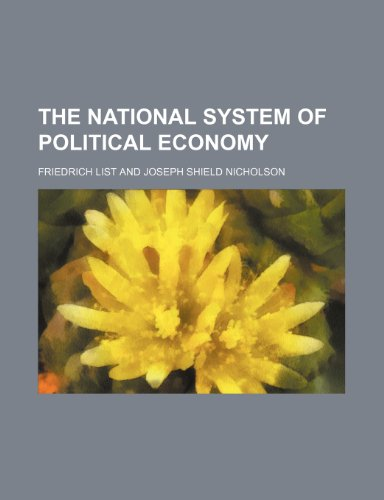 9781458889386: The National System of Political Economy