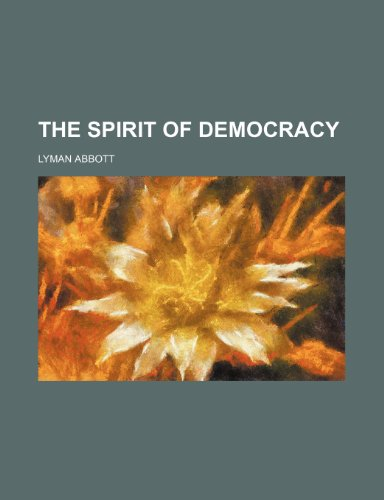 9781458905833: The spirit of democracy