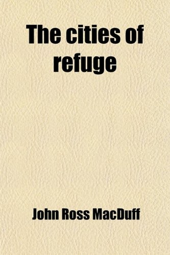 9781458913142: The Cities of Refuge
