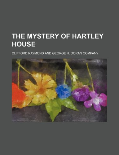 9781458928436: The Mystery of Hartley House