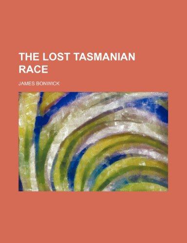 9781458928719: The Lost Tasmanian Race