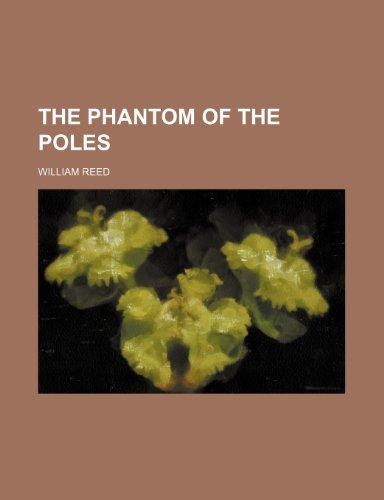9781458933256: The Phantom of the Poles
