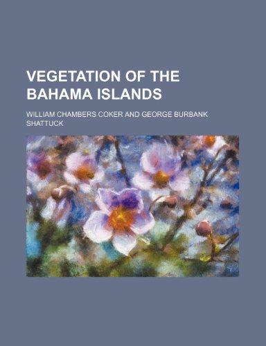 9781458991263: Vegetation of the Bahama Islands
