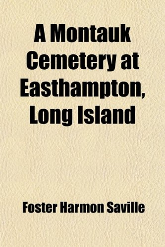 9781458993892: A Montauk Cemetery at Easthampton, Long Island