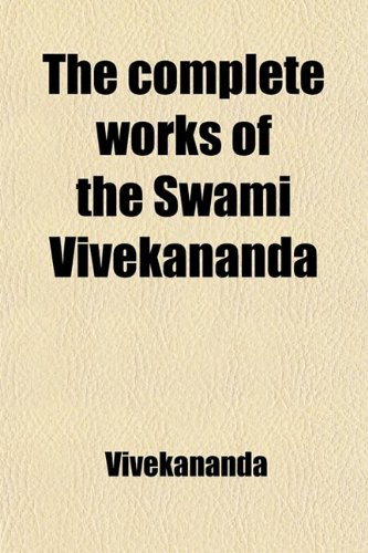 9781459001855: The Complete Works of the Swami Vivekananda (Volume 1)