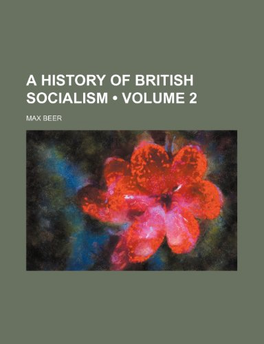 9781459019126: A History of British Socialism (Volume 2)