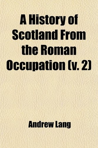9781459020566: A History of Scotland From the Roman Occupation (Volume 2)
