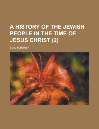 9781459022089: A History of the Jewish People in the Time of Jesus Christ (Volume 2)