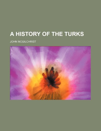 9781459022287: A History of the Turks
