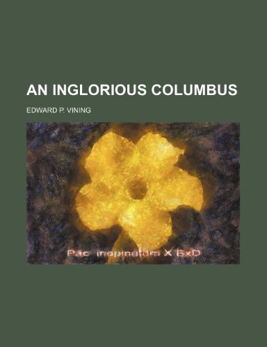 9781459032156: An Inglorious Columbus