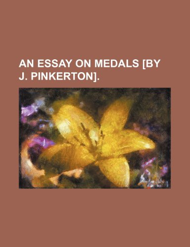 9781459033320: An essay on medals [by J. Pinkerton].