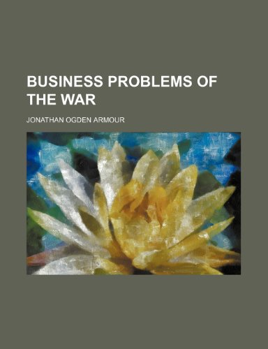 9781459039018: Business Problems of the War