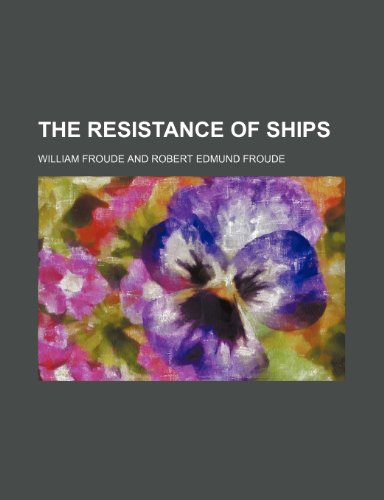 9781459045996: The Resistance of Ships (Volume 23)