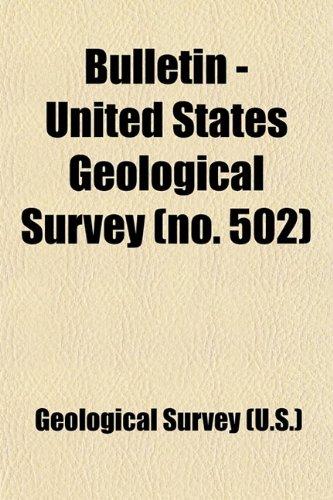 9781459052918: Bulletin - United States Geological Survey (Volume 502)