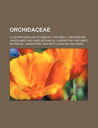 9781459061330: Orchidaceae (Volume 5); Illustrations and Studies of the Family Orchidaceæ