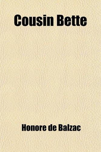 Cousin Bette: Honor? de Balzac