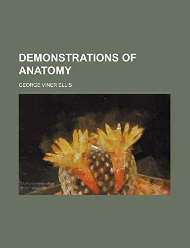 9781459076099: Demonstrations of Anatomy