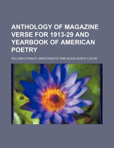 9781459078376: Anthology of Magazine Verse for 1913-29 and Yearbook of American Poetry