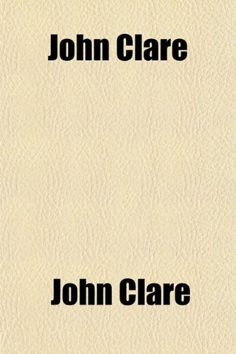 9781459091351: John Clare; Poems Chiefly From Manuscript